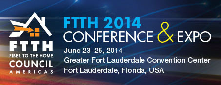 2014 FTTH Conference & Expo in Florida